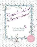 Grandmother Remembers 30th Anniversary Edition [With Gift Wrap and Notecard(s)]
