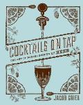Cocktails on Tap