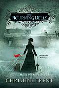 Mourning Bells