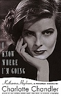 I Know Where Im Going Katharine Hepburn a Personal Biography