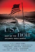 USA Noir Best of the Akashic Noir Series