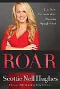 Roar The New Conservative Woman Speaks Out