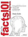 Studyguide for Conns Current Therapy 2008 by Rakel, Robert, ISBN 9781416044352