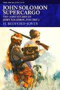 John Solomon, Supercargo: The Adventures of John Solomon, Volume 2