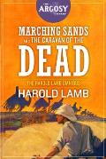 Marching Sands and The Caravan of the Dead: The Harold Lamb Omnibus