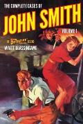 The Complete Cases of John Smith, Volume 1