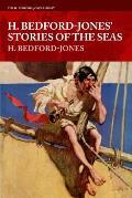 H. Bedford-Jones' Stories of the Seas