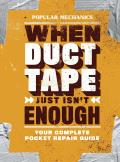 Popular Mechanics When Duct Tape Just Isnt Enough Your Complete Pocket Repair Guide