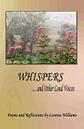 Whispers...and Other Loud Voices