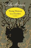 Young Woman in a Garden Stories