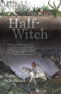 Half Witch a novel
