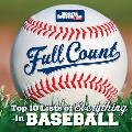 Sports Illustrated Kids Full Count Top 10 Lists of Everything in Baseball