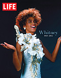 Life Whitney 1963 2012 A Tribute