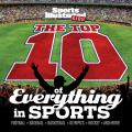 Sports Illustrated Kids the Top 10 Ranking the Best of Everything in Sports