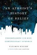 Atheists History of Belief