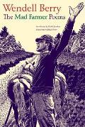 Mad Farmer Poems