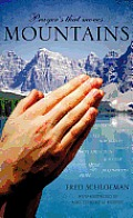 Prayer's That Moves Mountains