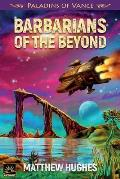 Barbarians of the Beyond