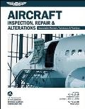 Aircraft Inspection Repair & Alterations Acceptable Methods Techniques & Practices FAA AC 43.13 1b 2b
