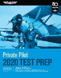 Private Pilot Test Prep 2020 Study & Prepare Pass your test & know what is essential to become a safe competent pilot from the most trusted source in aviation training