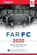 FAR FC 2020 Federal Aviation Regulations for Flight Crew