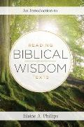 An Introduction to Reading Biblical Wisdom Texts