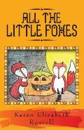 All the Little Foxes