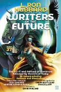 L. Ron Hubbard Presents Writers of the Future Volume 37: Bestselling Anthology of Award-Winning Science Fiction and Fantasy Short Stories