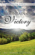 Pastor Bob's Valley of Depression, Mountain of Victory