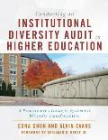 Conducting an Institutional Diversity Audit in Higher Education: A Practitioner's Guide to Systematic Diversity Transformation