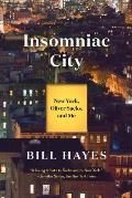 Insomniac City New York Oliver Sacks & Me