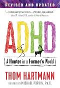 ADHD A Hunter in a Farmers World