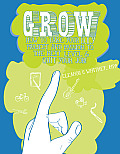 Grow: How to Take Your DIY Project and Passion to the Next Level and Quit Your Job