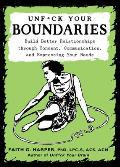 Unf*ck Your Boundaries - Signed Edition