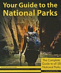 Your Guide to the National Parks The Complete Guide to All 58 National Parks