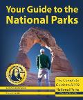 Your Guide to the National Parks The Complete Guide to All 59 Parks