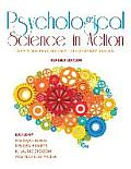 Psychological Science in Action: Applying Psychology to Everyday Issues (Revised Edition)
