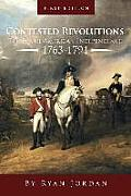 Contested Revolutions: The Era of American Independence, 1763-1791