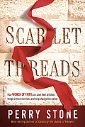 Scarlet Thread How Your Prayers Can Save Your Children Hedge in Your Family & Help Change the Nation
