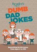 Readers Digest Dumb Dad Jokes Something for Everyone from 6 to 106