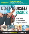 Family Handyman Do It Yourself Basics Volume 2 Save Money Solve Problems Improve Your Home