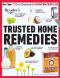Readers Digest Trusted Home Remedies Trustworthy treatments for EVERYDAY HEALTH PROBLEMS