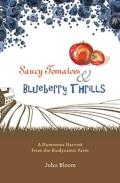 Saucy Tomatoes & Blueberry Thrills