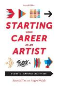 Starting Your Career as an Artist Navigating the Launch of a Creative Life