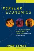 Popular Economics What the Rolling Stones Downton Abbey & LeBron James Can Teach You About Economics