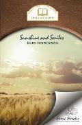 Sunshine and Smiles: Life Story, Flash Lights, Sayings, and Sermons