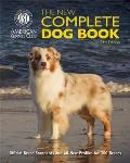 New Complete Dog Book Official Breed Standards & All New Profiles for 200 Breeds Now in Full Color