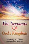 The Servants of God's Kingdom