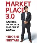 Marketplace 30 Rewriting the Rules for Borderless Business