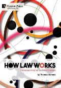 How Law Works: Collected Articles and New Essays